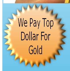 We Pay Top Dollar - Sell Your Gold - Sell My Gold Chandler